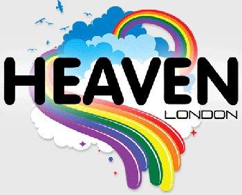 London Night Life - Heaven Gay Night Club
